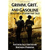 Grimm, Grit, and Gasoline: Dieselpunk and Decopunk Fairy Tales