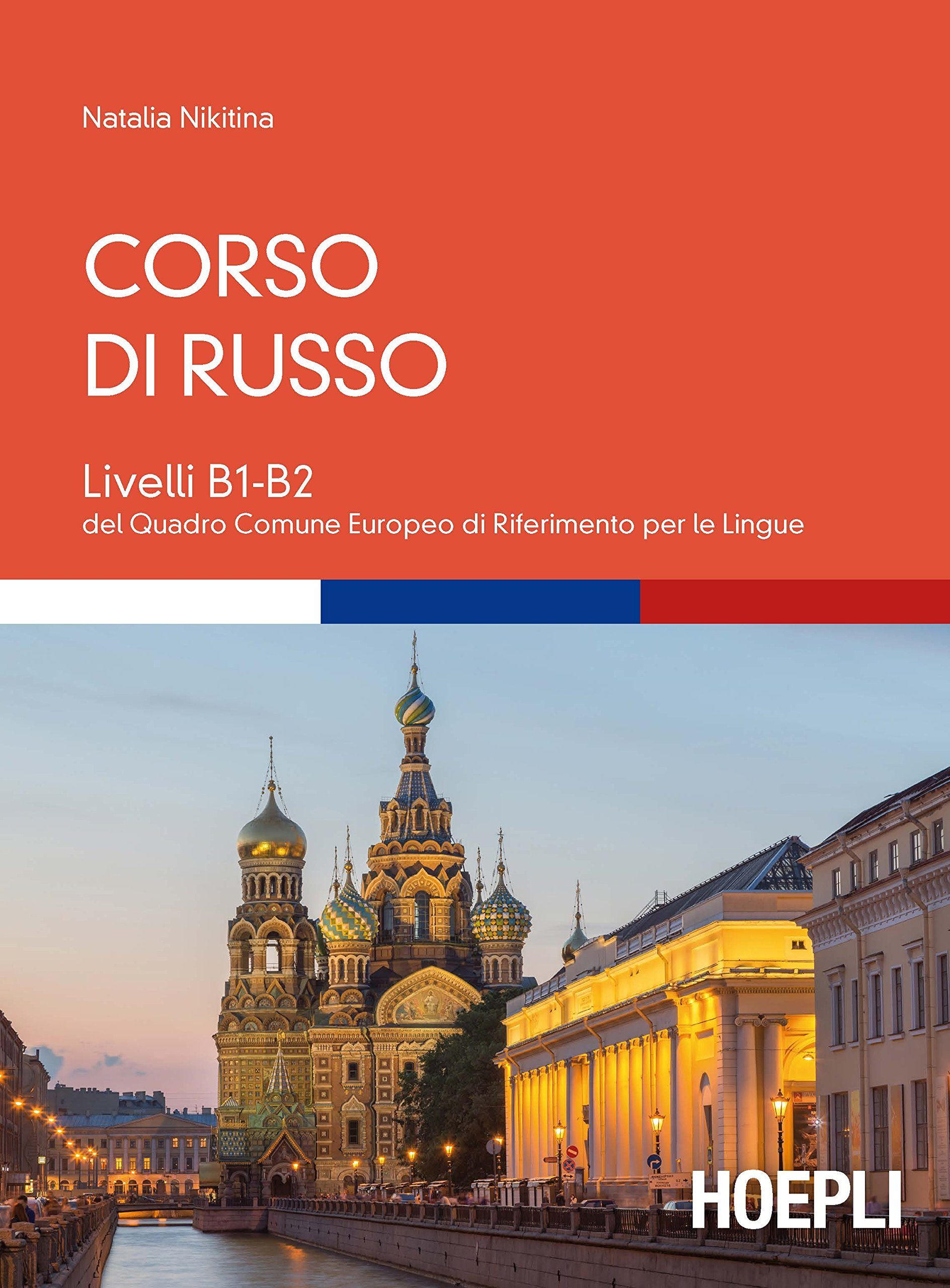 Corso di russo. Livelli B1-B2 Copertina flessibile – 28 ott 2016 Natalia Nikitina Hoepli 882037692X ALTRE LINGUE