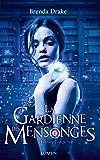 La Gardienne des mensonges: 02 (French Edition)