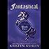 Fantastical (Fantasyland Series Book 3)
