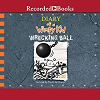 Diary of a Wimpy Kid: Wrecking Ball: Diary of a Wimpy Kid, Book 14