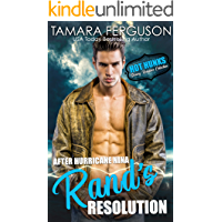 After Hurricane Nina, Rand's Resolution (Hot Hunks-Steamy Romance Collection)