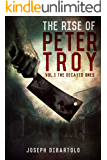 The Rise of Peter Troy: The Decayed Ones