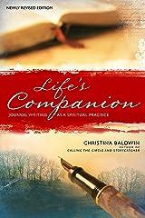 Life's Companion: Journal Writing as a Spiritual Quest Paperback