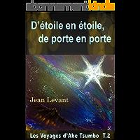 D'étoile en étoile, de porte en porte (Les voyages d'Abe Tsumbo t. 2)