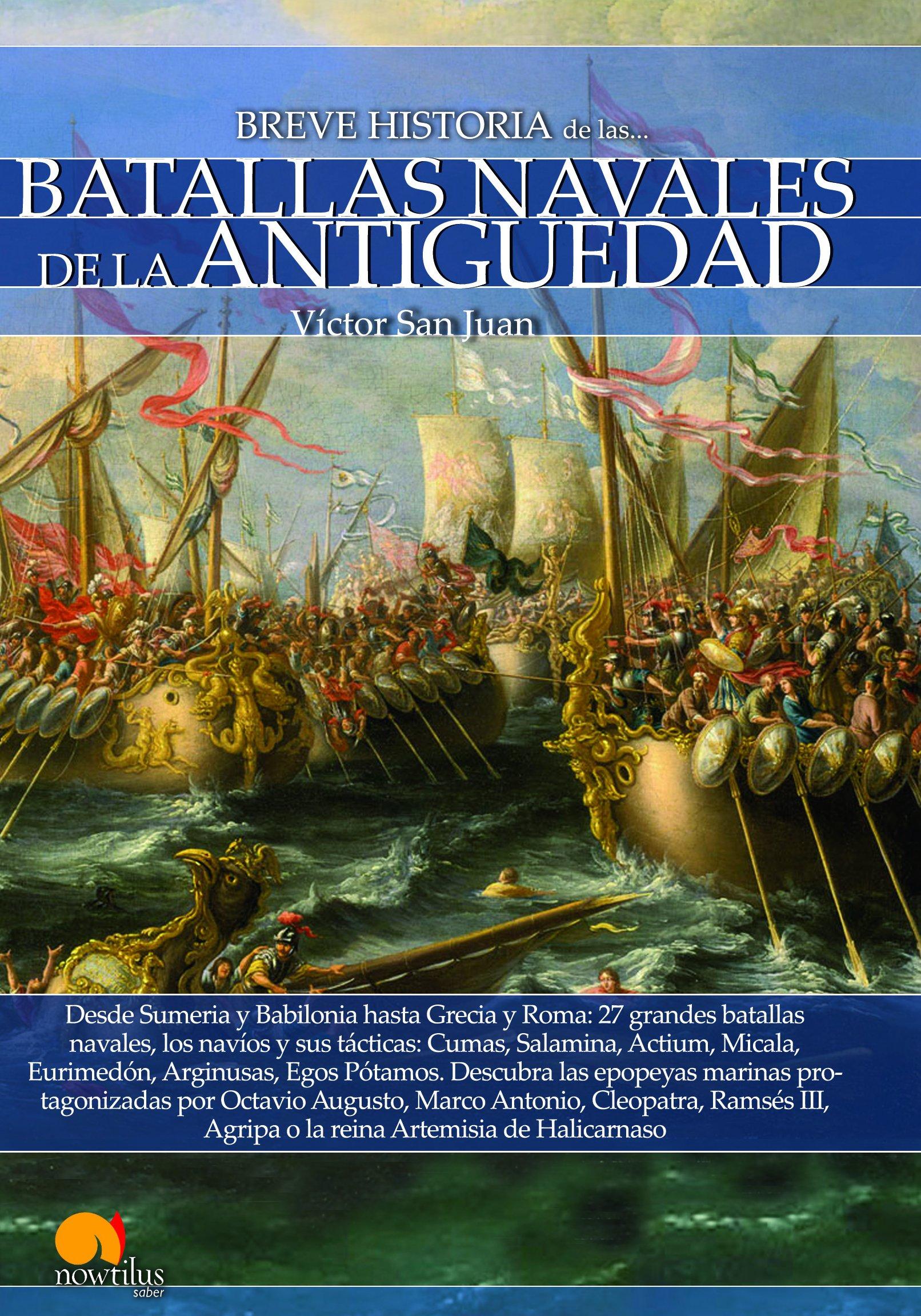 Breve historia de las Batallas navales de la Antigüedad: Amazon.es ...