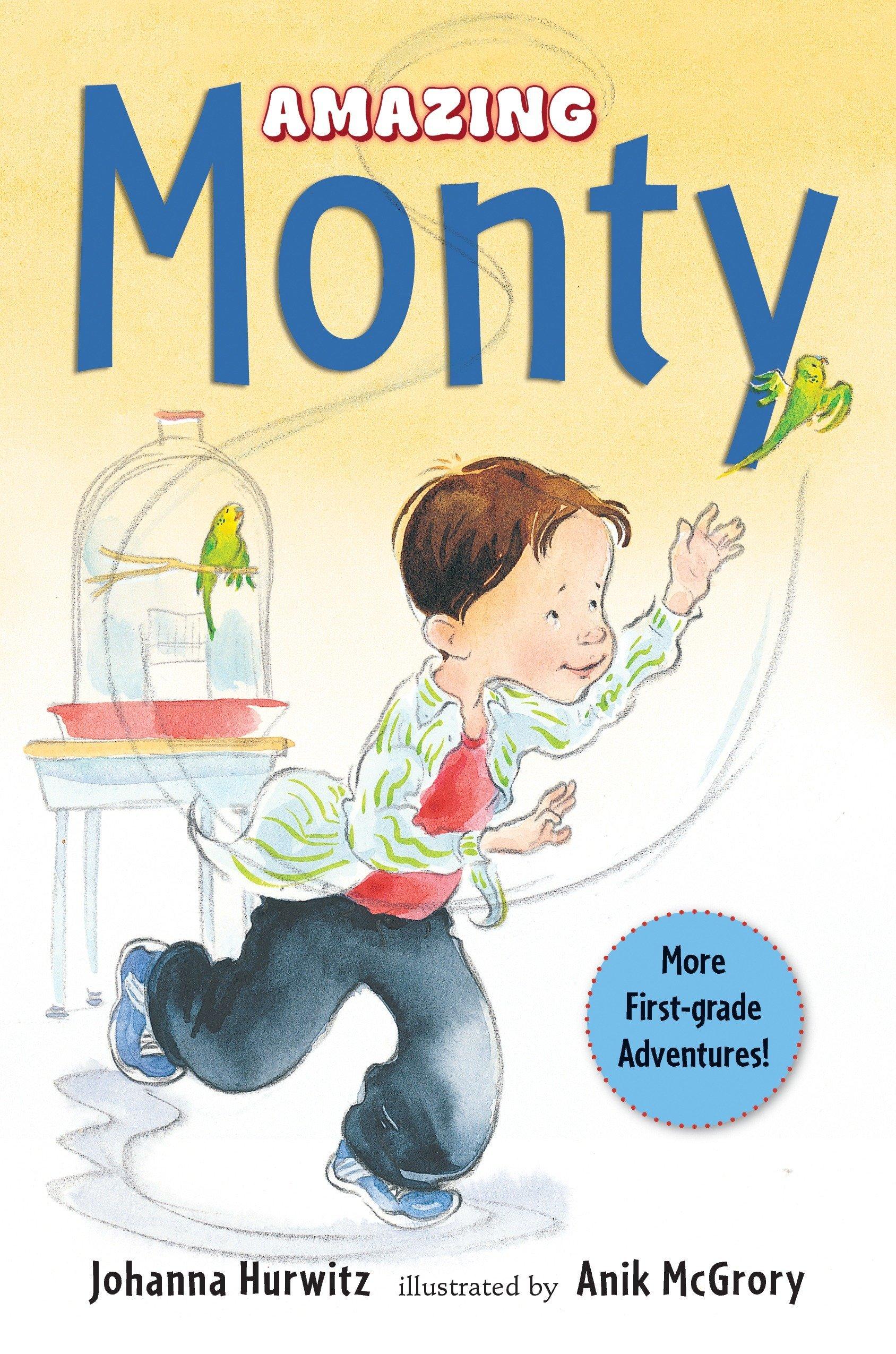 Amazon.com: Amazing Monty (9780763665616): Johanna Hurwitz, Anik McGrory:  Books