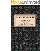 Emily Dickinson: The Complete Works (English Edition)