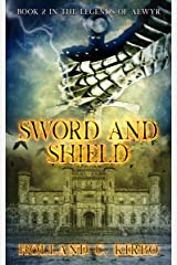 Sword and Shield (The Legends of Aewyr Book 2)