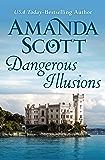 Dangerous Illusions (The Dangerous Series Book 1)