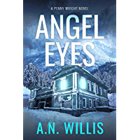 Angel Eyes: The Haunting of January House (Penny Wright Book 2) (English Edition)
