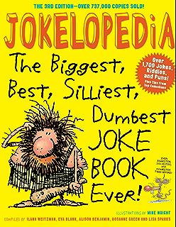 Laughter really is the best medicine americas funniest jokes jokelopedia the biggest best silliest dumbest joke book ever fandeluxe Images