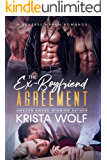The Ex-Boyfriend Agreement - A Reverse Harem Romance