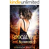 Apocalypse the Blossoming: A Post-Apocalyptic Reverse Harem Romance (The Power of Twelve Book 2)