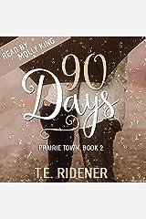 90 Days: Prairie Town, Book 2