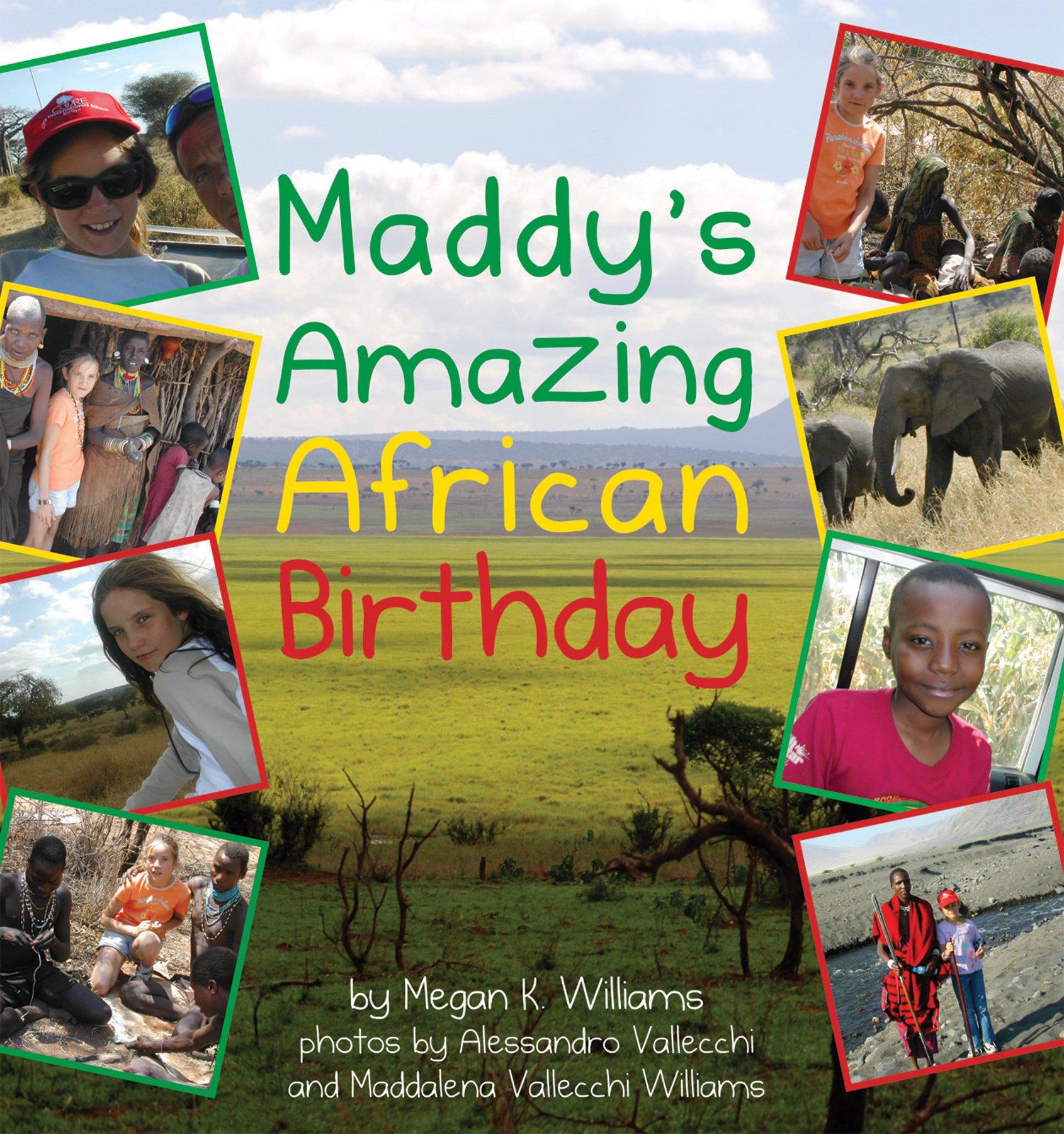 Read Online Maddy's Amazing African Birthday pdf epub