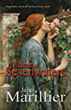 Flame of Sevenwaters: A Sevenwaters Novel 6