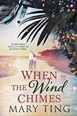 When the Wind Chimes Kindle Edition
