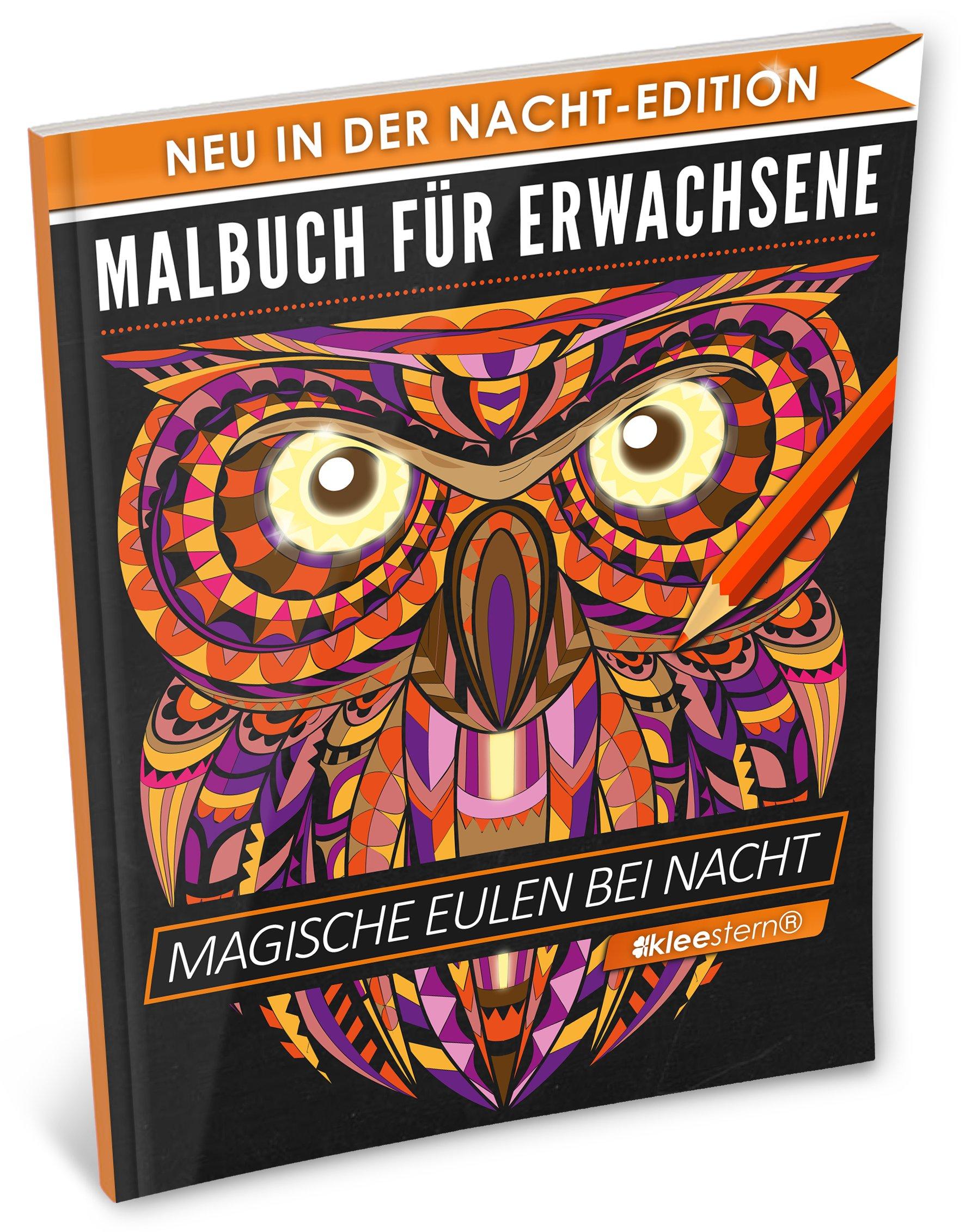 Download Malbuch für Erwachsene: Magische Eulen (A4 Nacht Edition, 40+ Ausmalbilder, Ideal für Neon & Glitzerstifte, Kleestern®) (German Edition) pdf