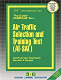 Air Traffic Selection and Training Test (AT-SAT) (Passbooks) (Career Examination: Passboook)