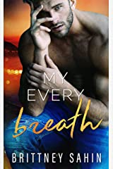 My Every Breath: A Romantic Suspense (Becoming Us Book 2) Kindle Edition