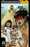 Singe-Roi: une histoire pour les enfants de 10 à 13 ans (Récits Express t. 18)