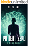 Patient Zero: A Medical Thriller