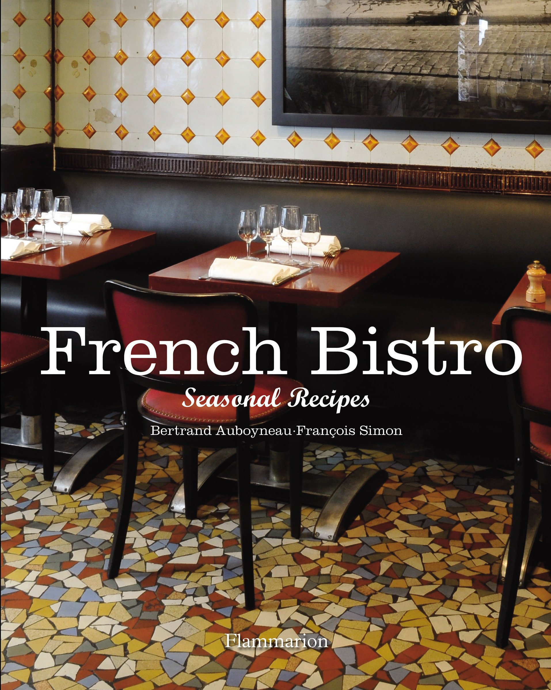 Download French Bistro: Seasonal Recipes pdf