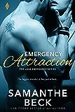 Emergency Attraction (Love Emergency Book 3)
