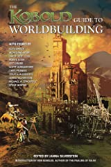 Kobold Guide to Worldbuilding (Kobold Guides to Game Design) Kindle Edition