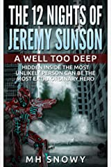 A Well Too Deep (The 12 Nights of Jeremy Sunson Book 2) Kindle Edition