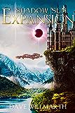 Shadow Sun Expansion (English Edition)
