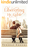 Liberating Mr. Gable - The Complete Collection: A Billionaire Romance