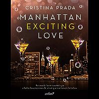 Manhattan Exciting Love (Erótica) (Spanish Edition)