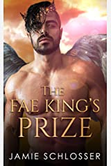 The Fae King's Prize (Between Dawn and Dusk Book 3) Kindle Edition