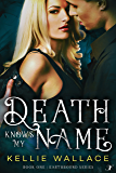 Death Knows My Name (Earthbound Series Book 1)