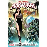Amazing Mary Jane Vol. 1: Down In Flames, Up In Smoke (Amazing Mary Jane (2019-))