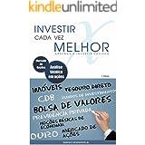 Investir cada vez melhor - Aprenda a investir sozinho