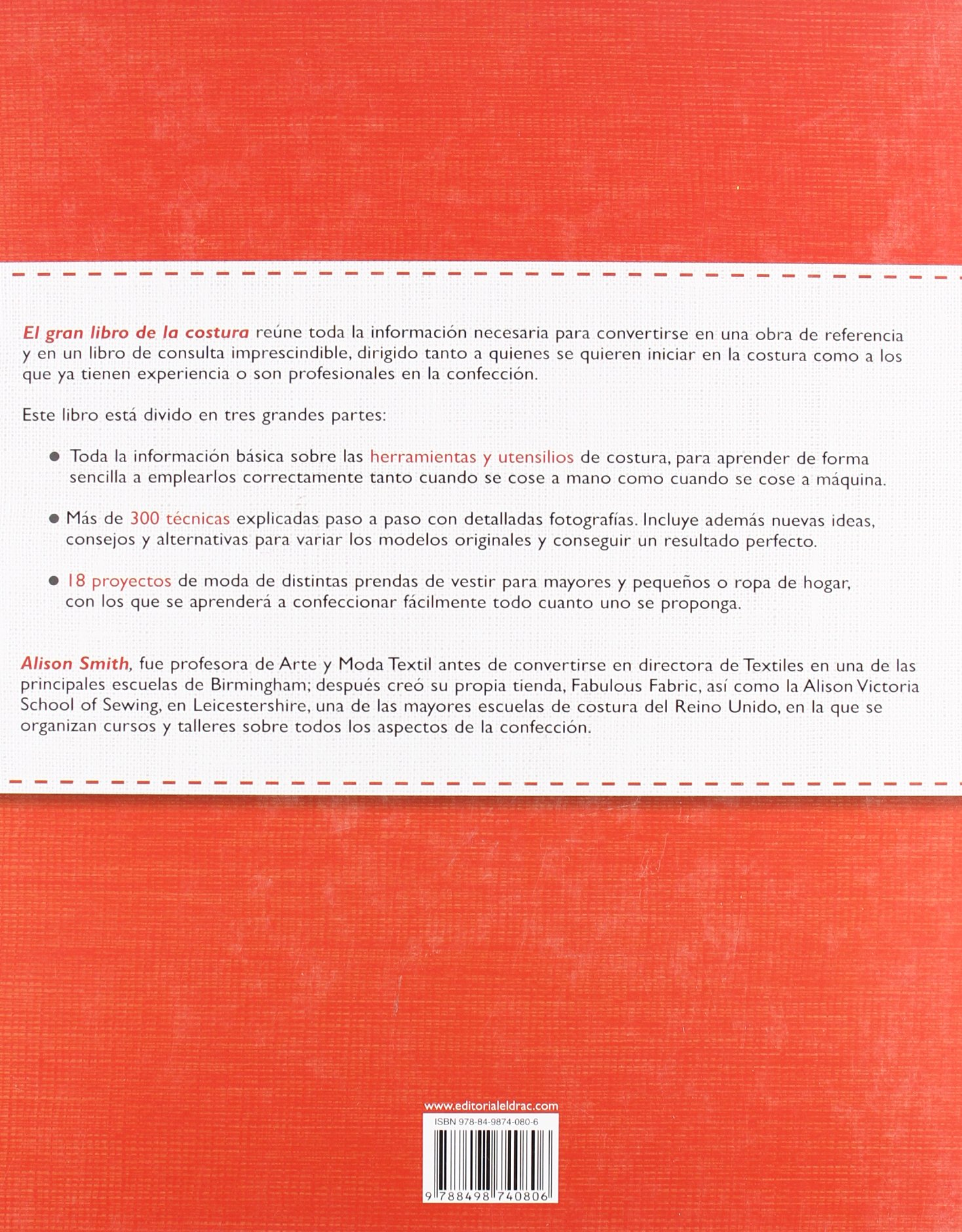 El gran libro de la costura / The Sewing Book: Mas de 300 tecnicas paso a paso. 18 proyectos creativos. Nuevas ideas de confeccion basica y ... Techniques.