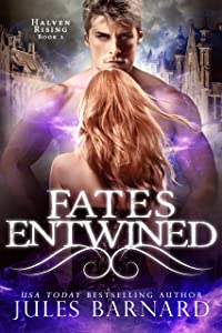 Fates Entwined: Halven Rising Series, Book 2