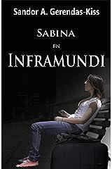 Sabina en Inframundi (Spanish Edition)