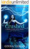 Crushed (Demon Within Book 2)