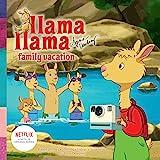 Llama Lama Family Vacation (Llama Llama)