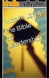 The Bible on Leadership (English Edition)