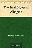 The Small House at Allington (English Edition)