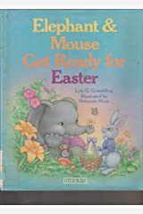 Elephant and Mouse Get Ready for Easter Hardcover