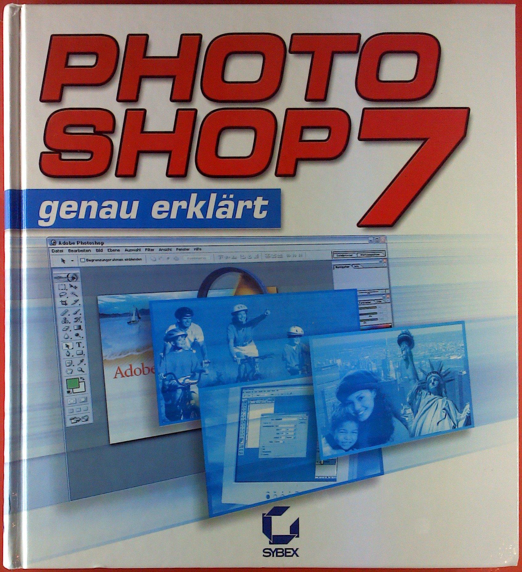 Photoshop 7genau erklärt