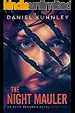 The Night Mauler (An Alice Bergman Novel Book 2)