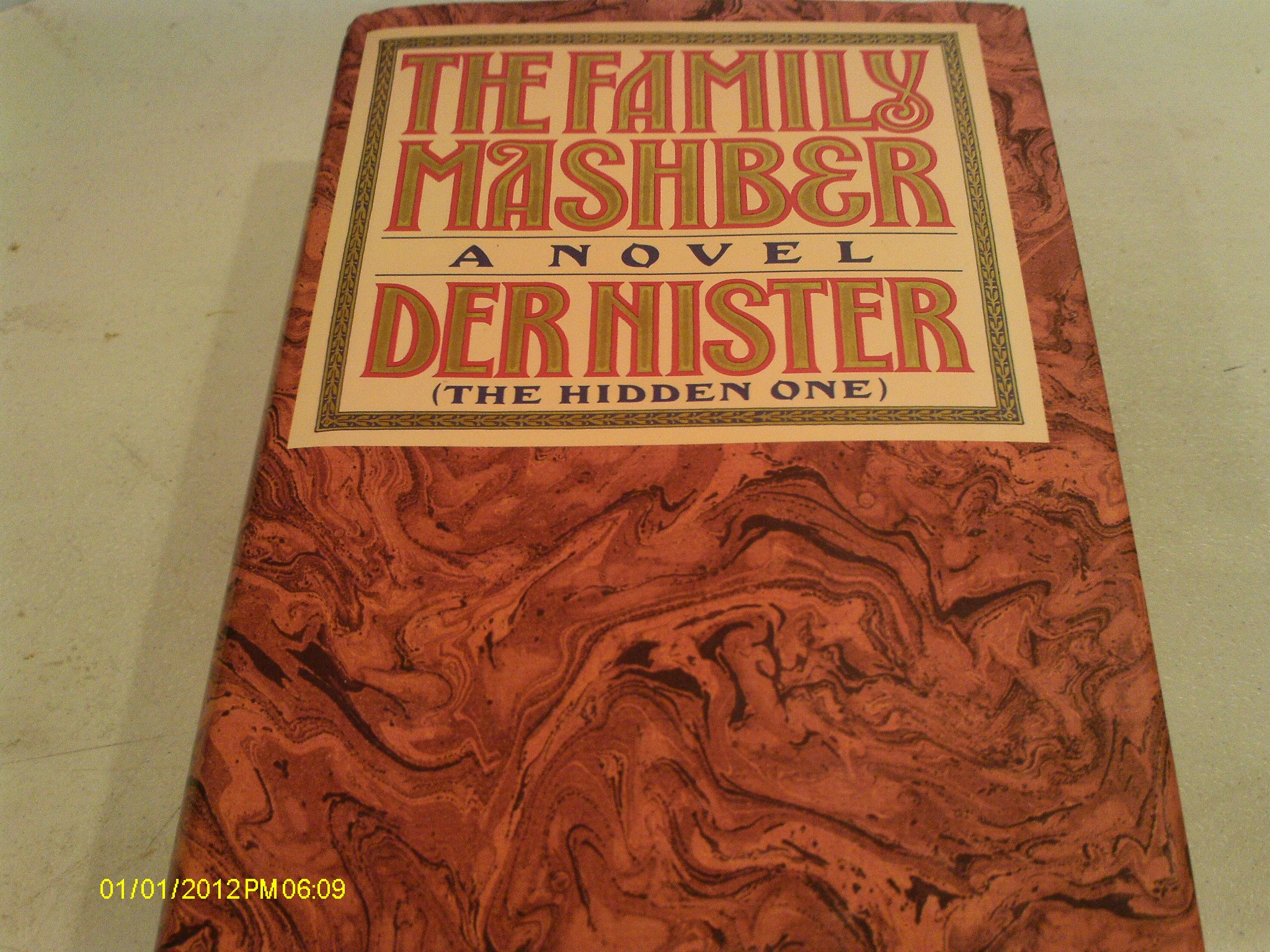"The Family Mashber: A Novel by ""Der Nister""/""the Hidden One"", Nister"