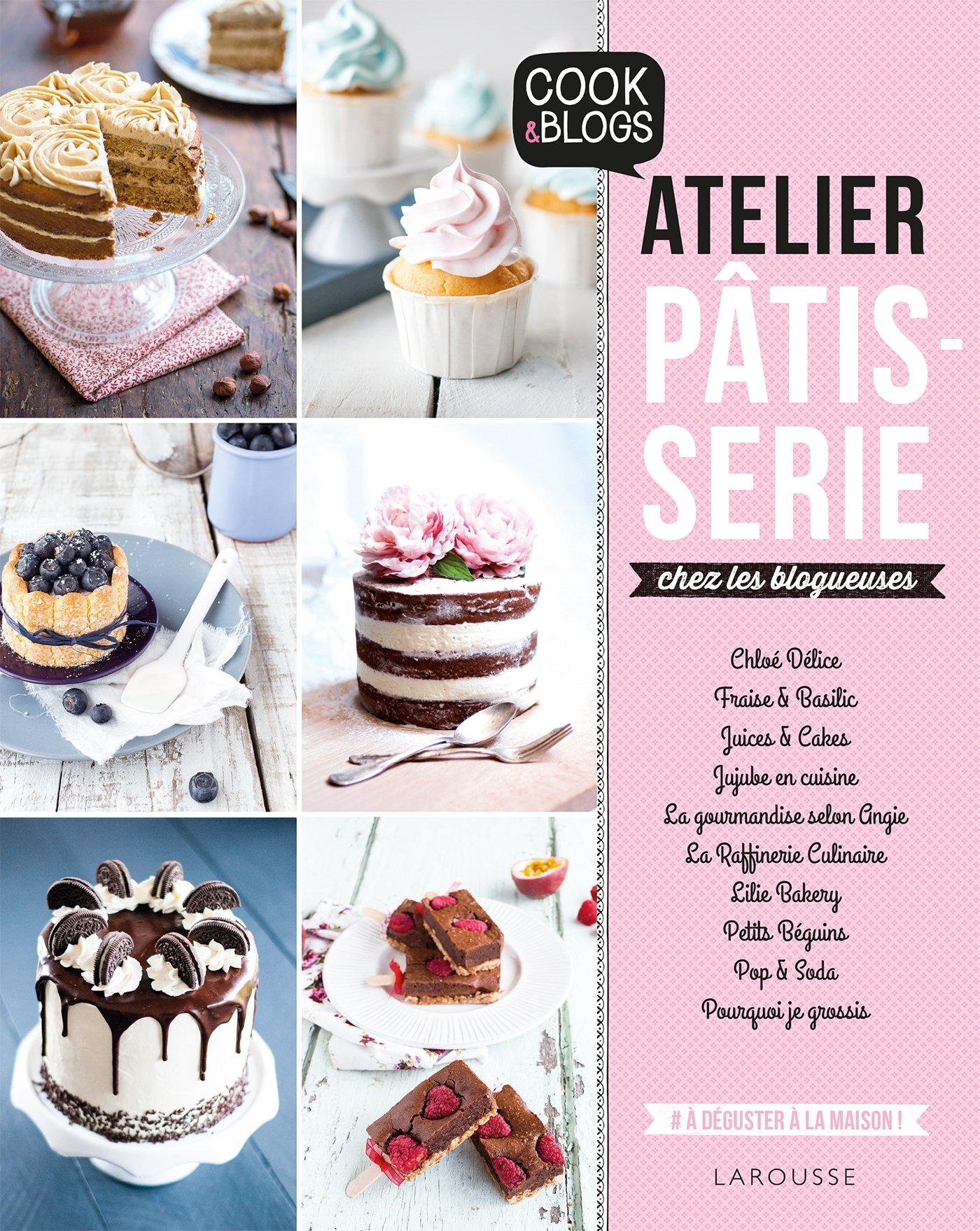Amazon Fr Atelier Patisserie Chez Les Blogueuses